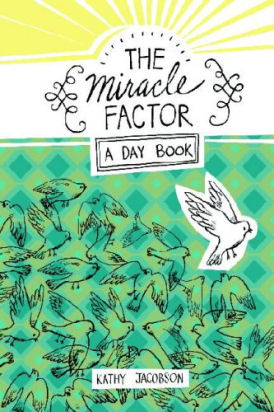The Miracle Factor by Kathy Jacobson