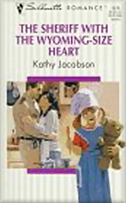 Sheriff with the Wyoming-Size Heart-Kathy Jacobson