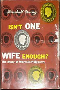 Isn't One Wife Enough, 1954, by Kimball Young