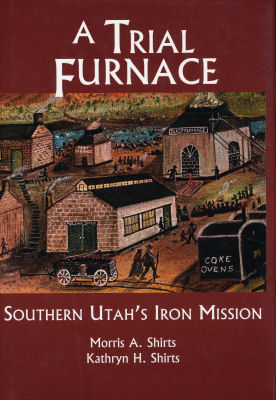 A Trial Furnace - Morris A. Shirts